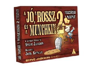 A Jó,a Rossz és a Munchkin 2-Vesszőzöd a paripát