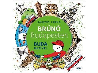 Bartos Erika: Buda hegyei (Brúnó Budapesten