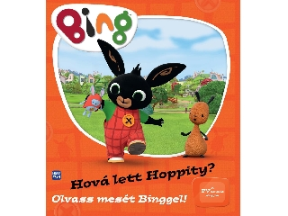 Bing - Hová lett Hoppity? - Olvass mesét Binggel!