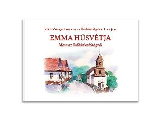 Emma húsvétja - Mese az örökkévalóságról - mesekönyv