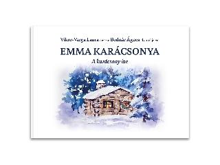 Emma karácsonya - A karácsony íze - mesekönyv