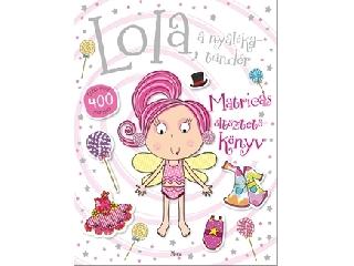 Lola, a nyalókatündér matricás foglalkoztatókönyv