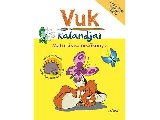 Vuk Kalandjai - Matricás színezőkönyv