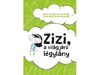 Zizi, a világjáró légylány - mesekönyv